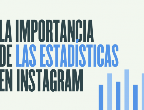 ¿Por qué debes analizar las estadísticas de Instagram?