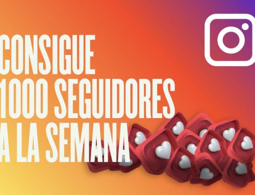 4 claves para ganar 1000 seguidores por semana en Instagram